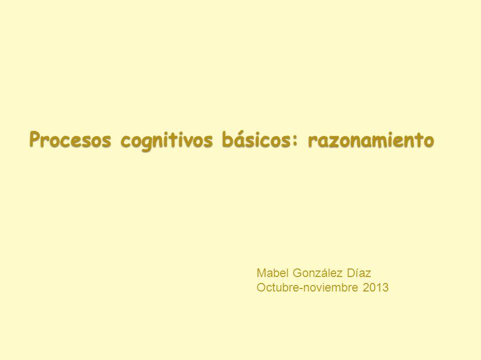 Procesos cognitivos básicos: razonamiento
