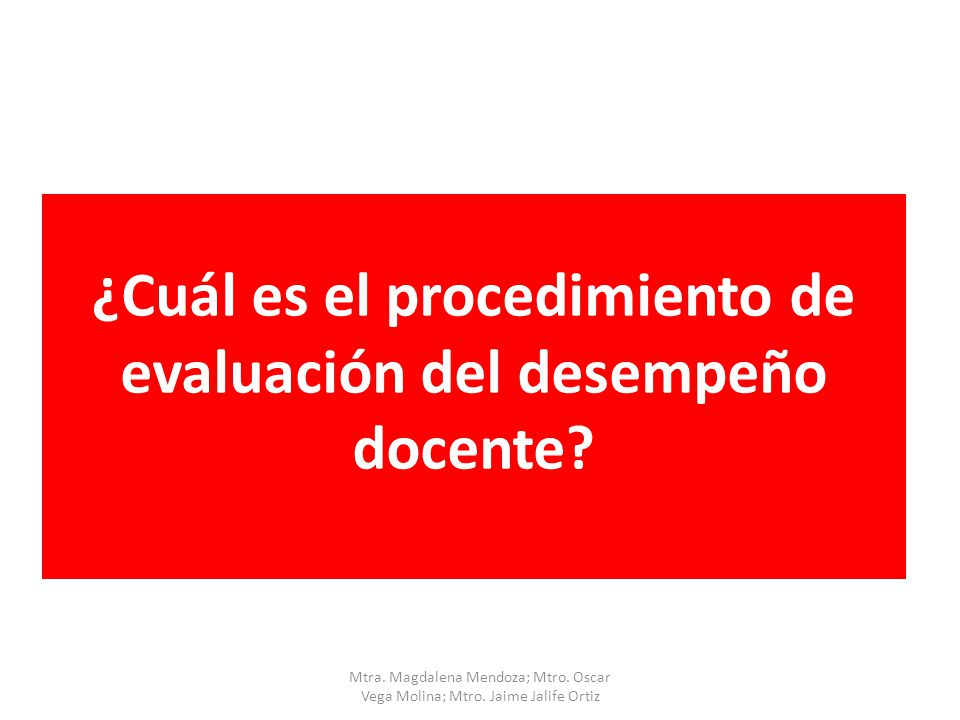 ¿Cuál es el procedimiento de evaluación del desempeño docente