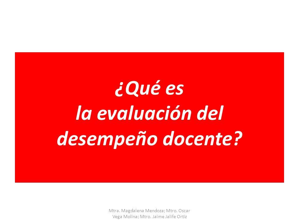 ¿Qué es la evaluación del desempeño docente