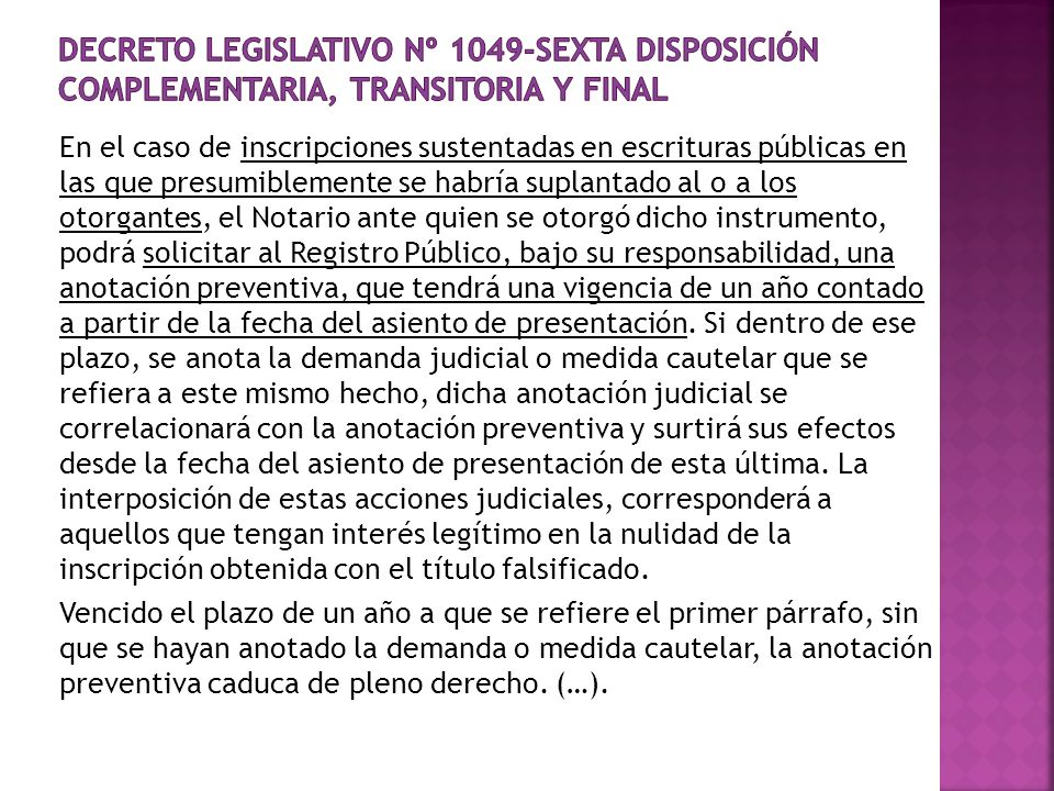 Decreto Legislativo Nº 1049-SEXTA DISPOSICIÓN COMPLEMENTARIA, TRANSITORIA Y FINAL