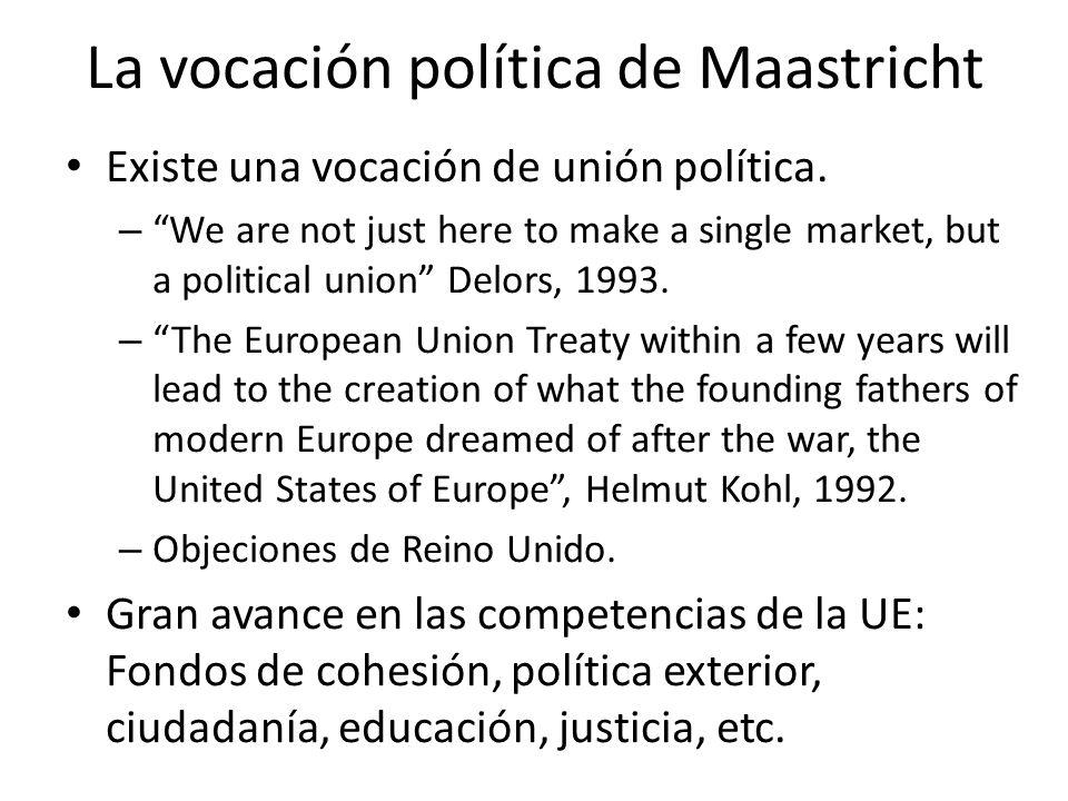 La vocación política de Maastricht