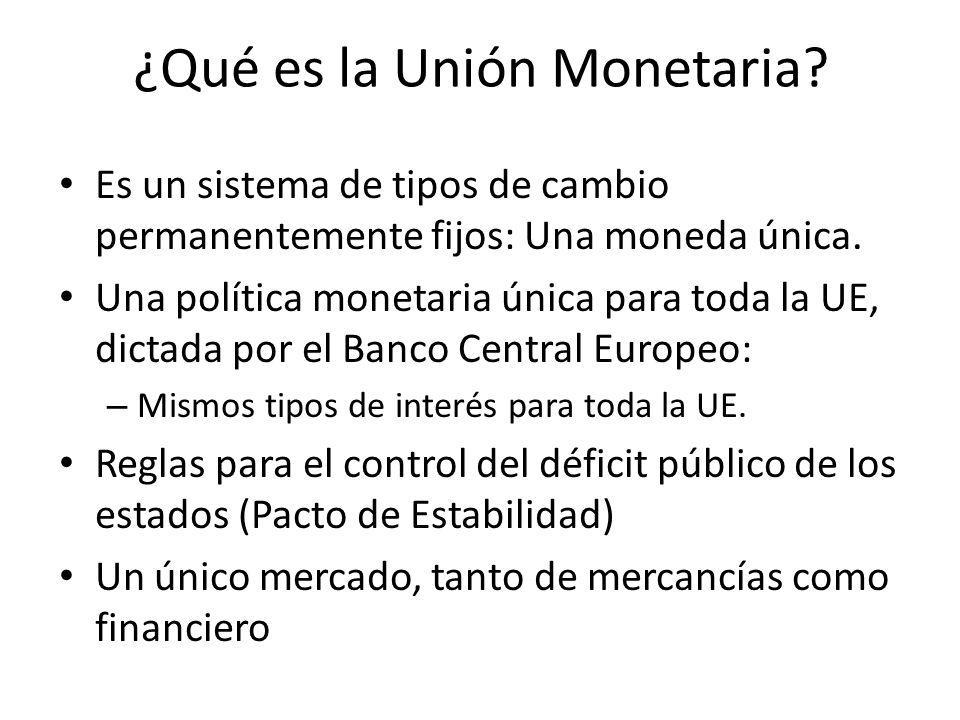 ¿Qué es la Unión Monetaria