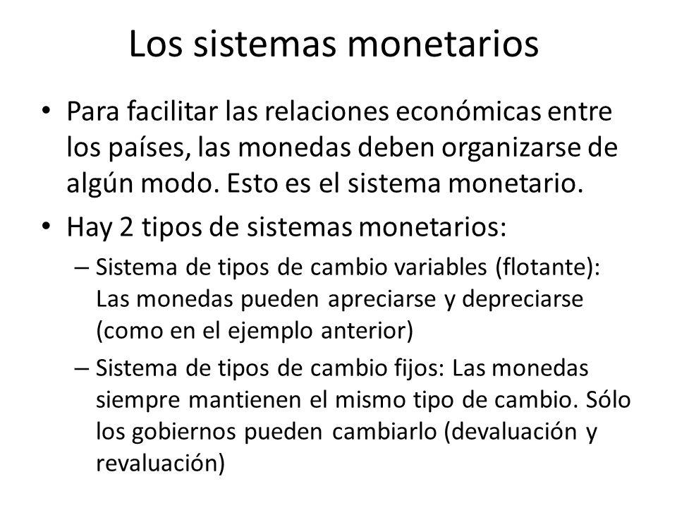 Los sistemas monetarios