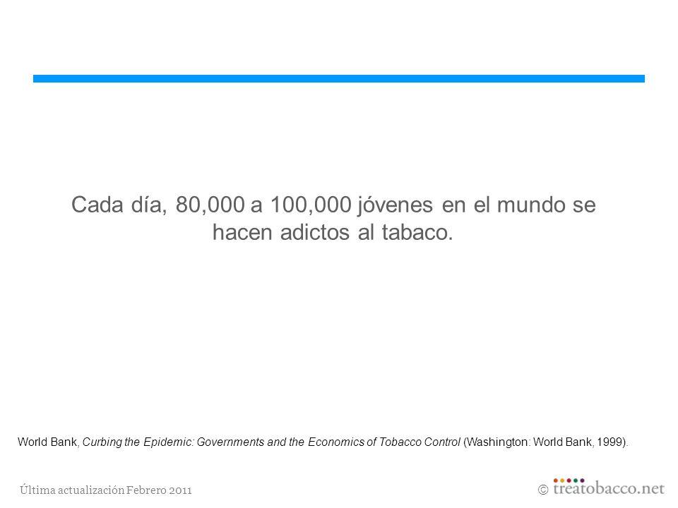 Cada día, 80,000 a 100,000 jóvenes en el mundo se hacen adictos al tabaco.