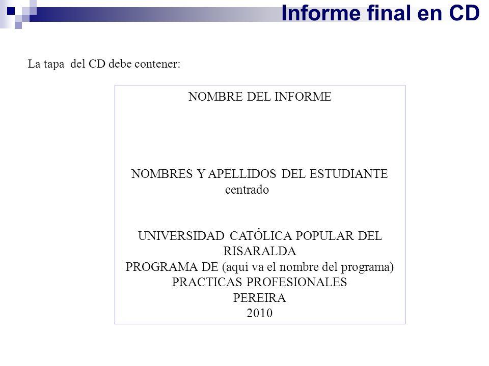 Informe final en CD NOMBRE DEL INFORME