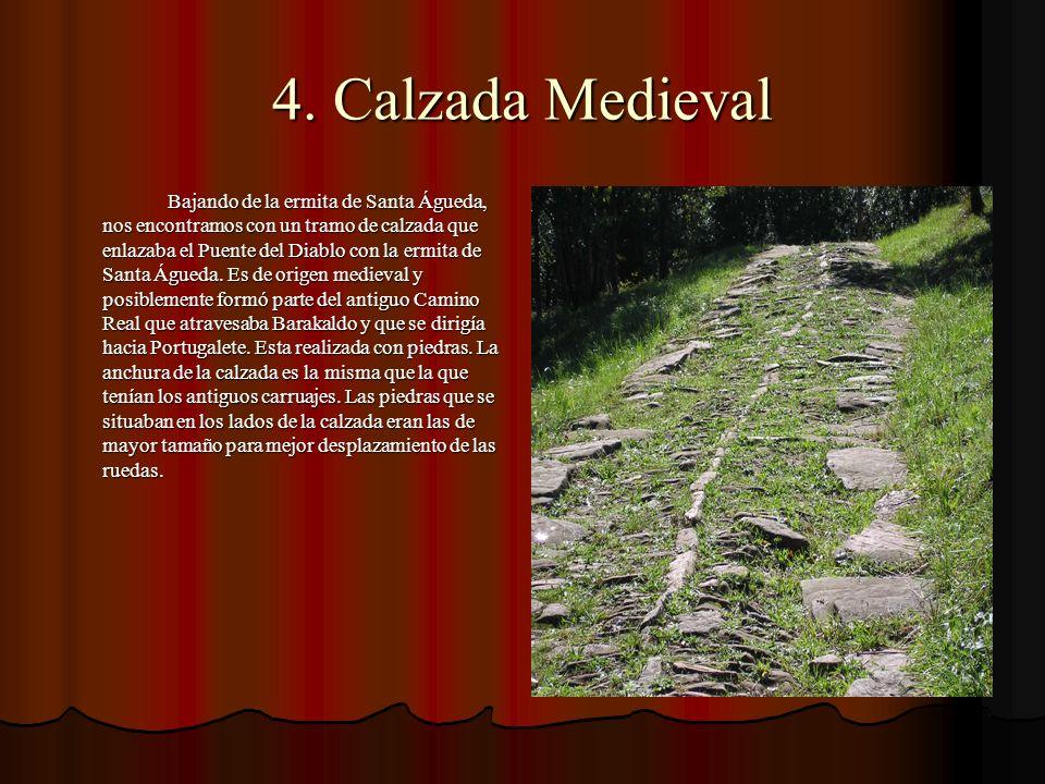 4. Calzada Medieval