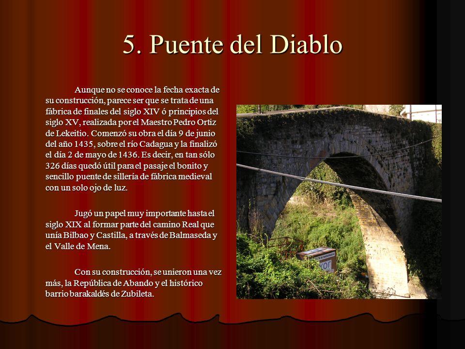 5. Puente del Diablo
