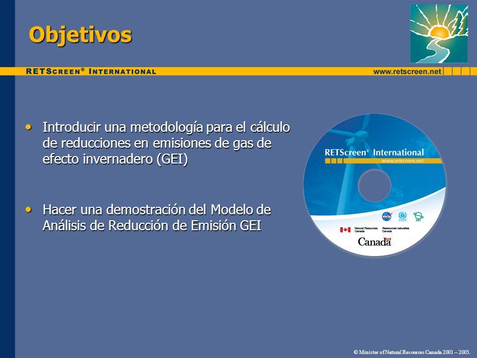 Objetivos Introducir una metodología para el cálculo de reducciones en emisiones de gas de efecto invernadero (GEI)