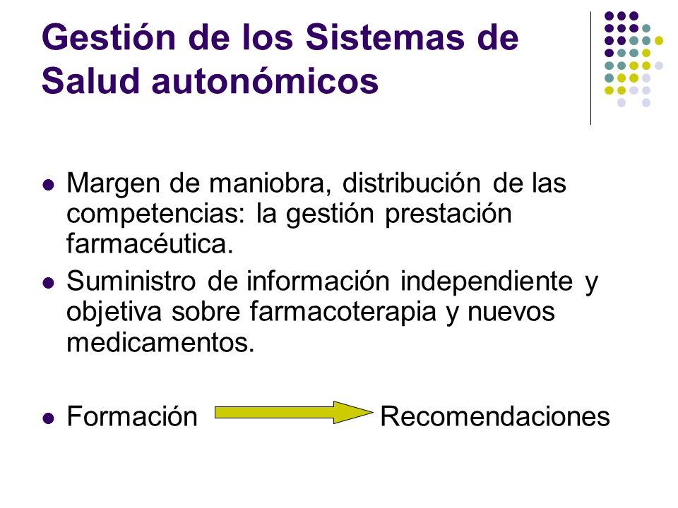 Gestión de los Sistemas de Salud autonómicos