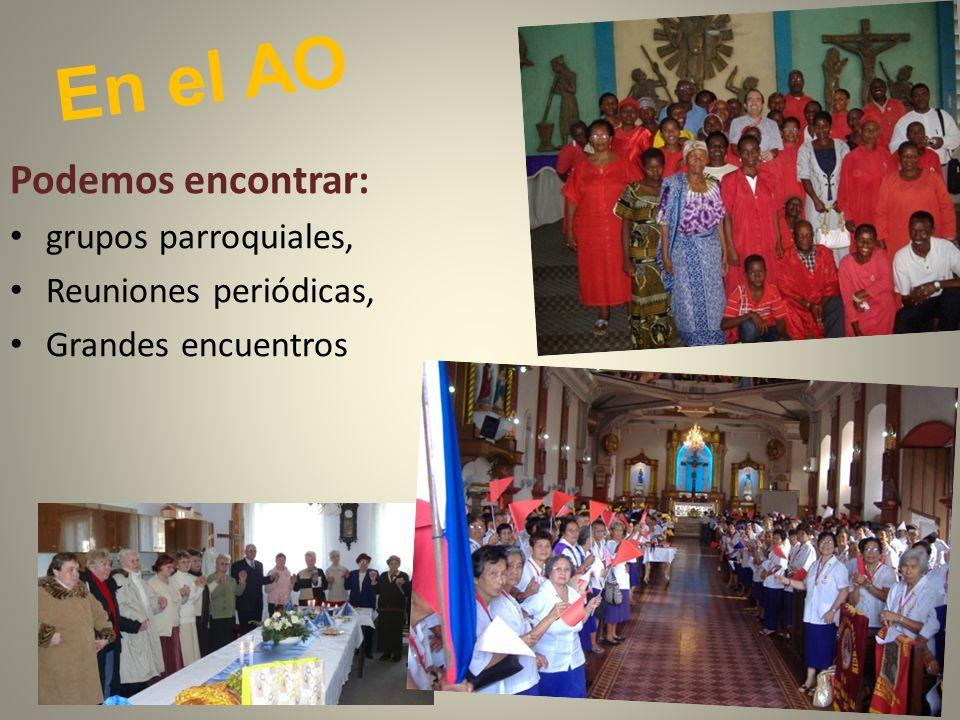 En el AO Podemos encontrar: grupos parroquiales, Reuniones periódicas,