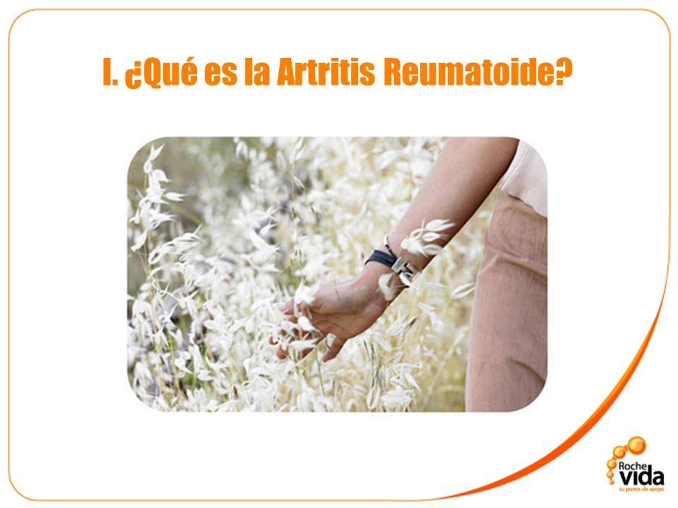 I. ¿Qué es la Artritis Reumatoide