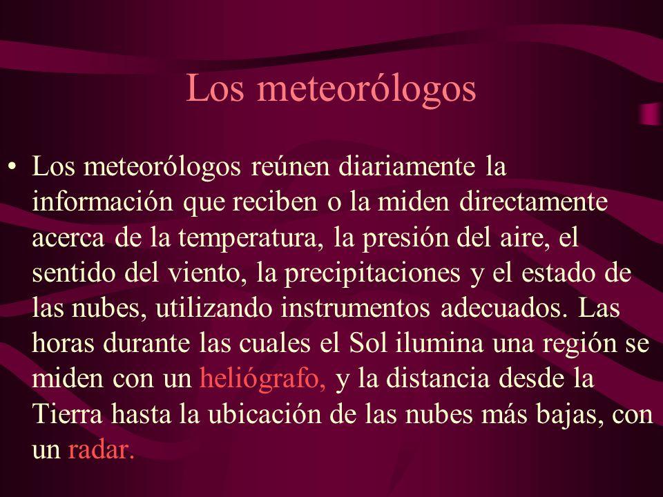 Los meteorólogos