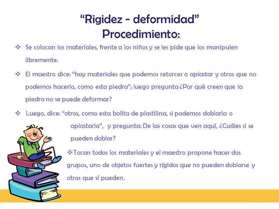 Rigidez - deformidad Procedimiento: