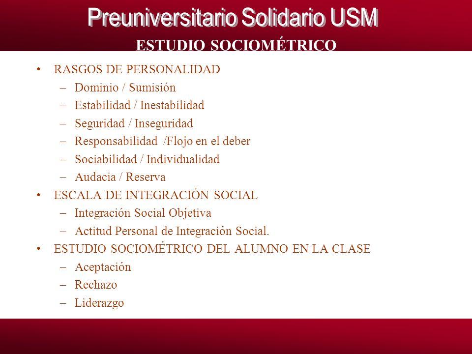 ESTUDIO SOCIOMÉTRICO RASGOS DE PERSONALIDAD Dominio / Sumisión