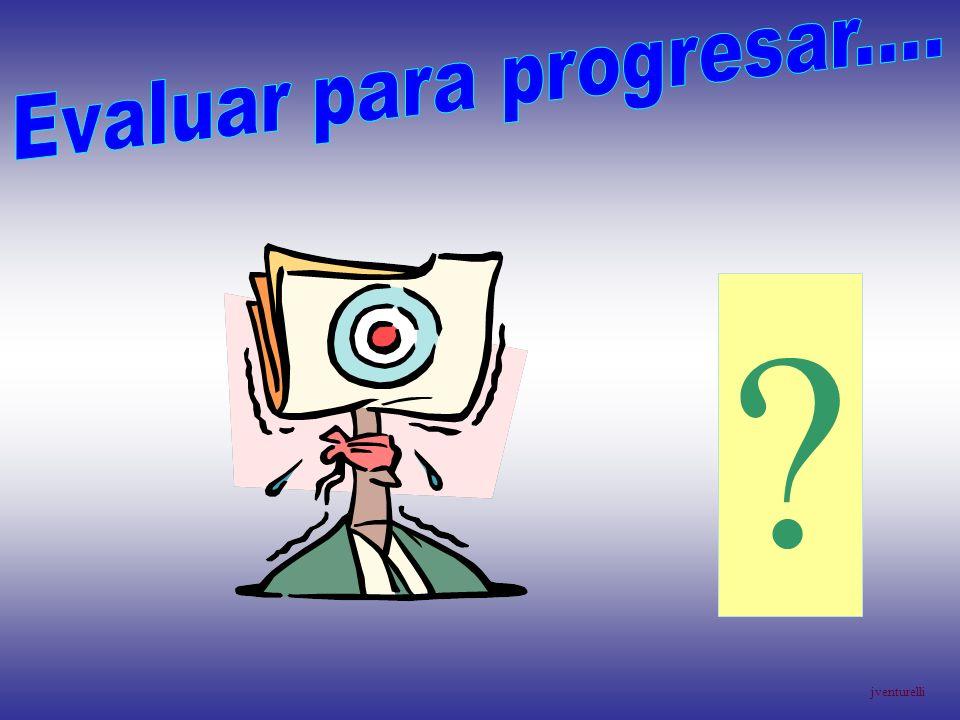 Evaluar para progresar....