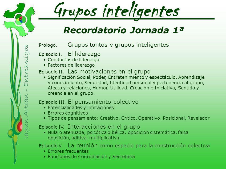 Grupos inteligentes Recordatorio Jornada 1ª