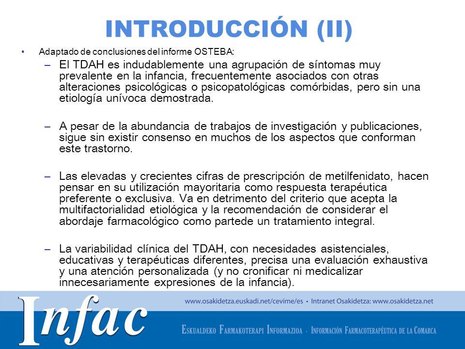 INTRODUCCIÓN (II) Adaptado de conclusiones del informe OSTEBA: