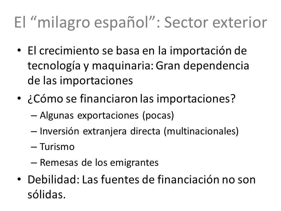 El milagro español : Sector exterior