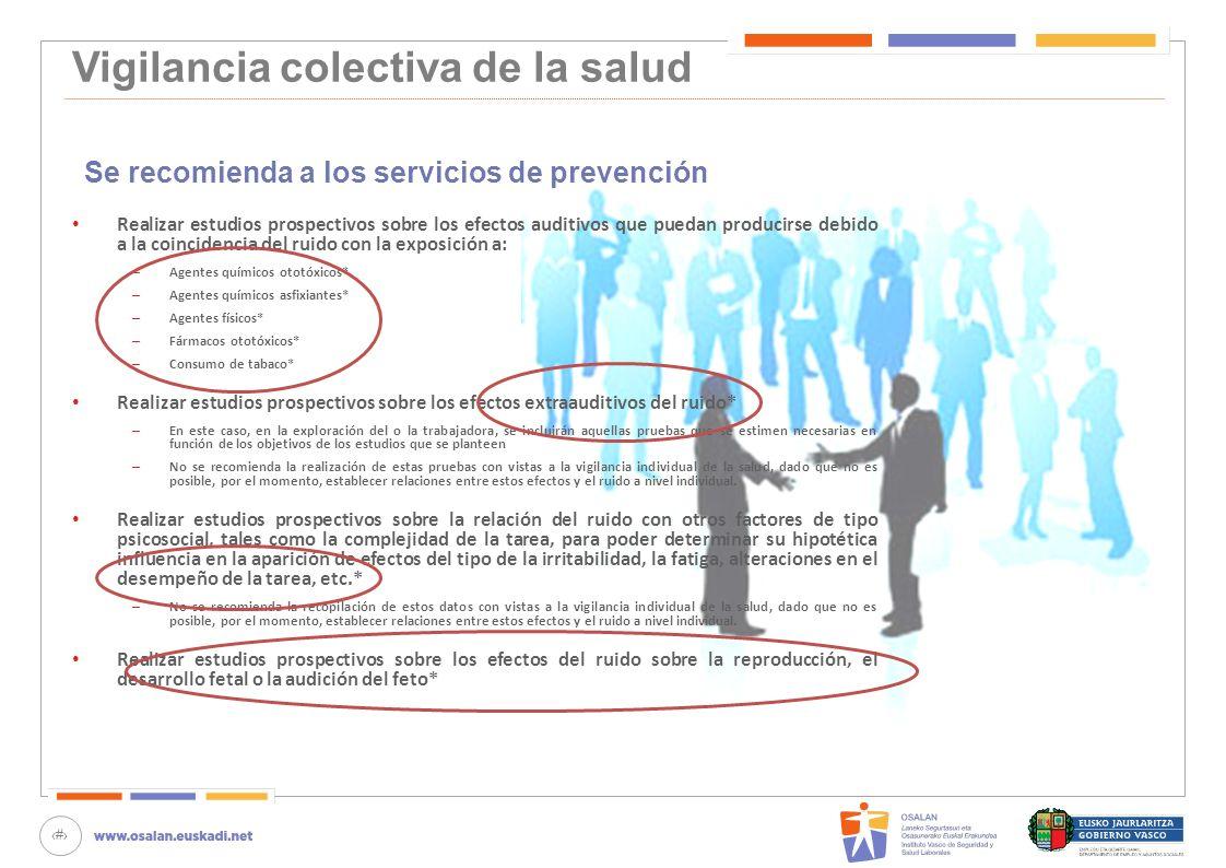 Vigilancia colectiva de la salud Se recomienda a los servicios de prevención