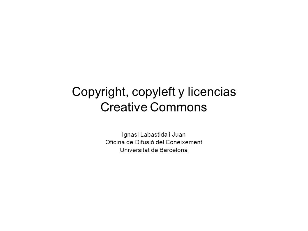 Copyright, copyleft y licencias Creative Commons