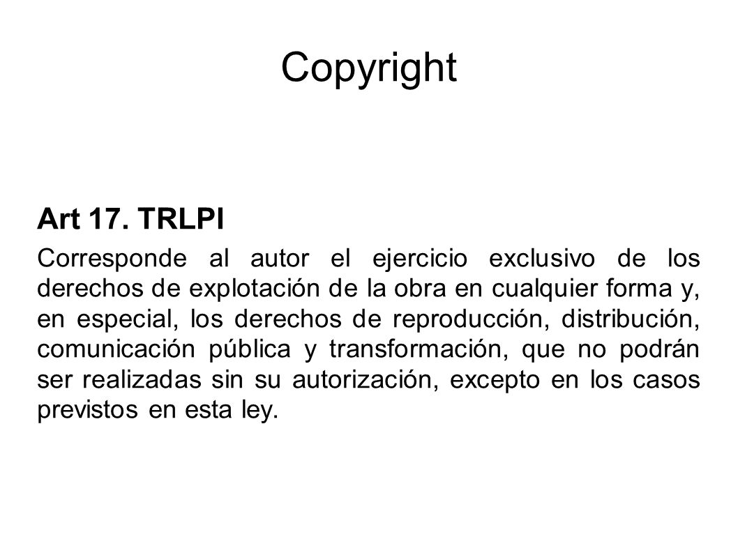 Copyright Art 17. TRLPI.