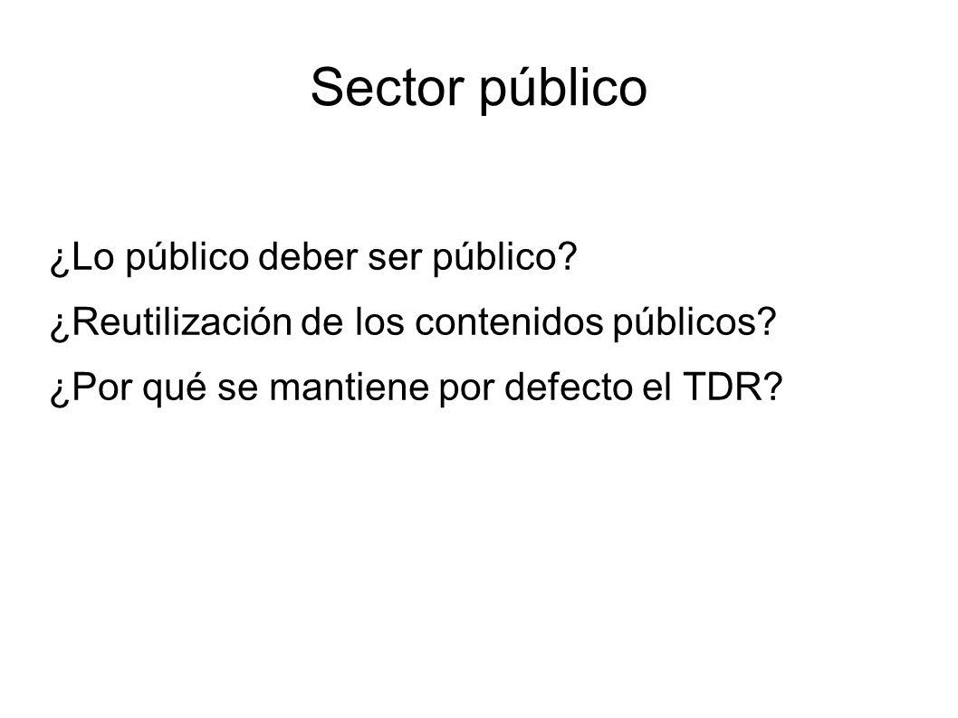 Sector público ¿Lo público deber ser público
