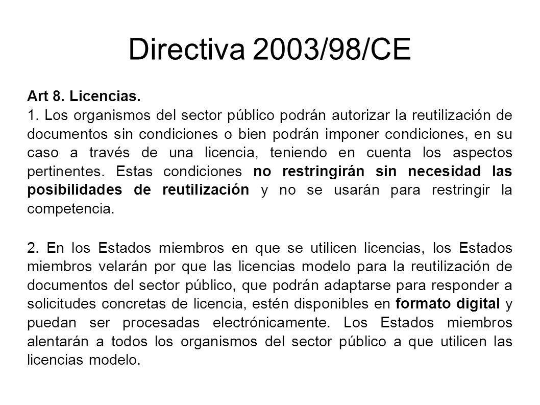 Directiva 2003/98/CE Art 8. Licencias.