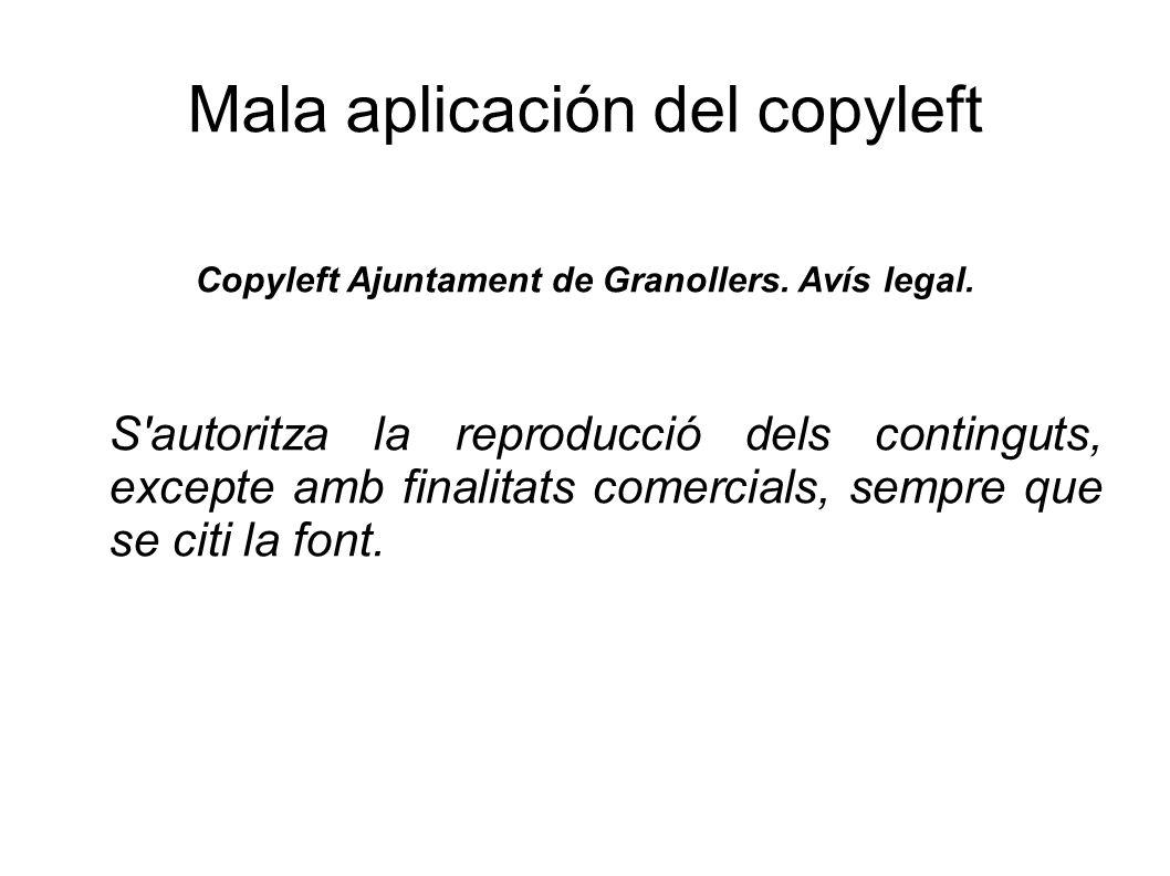 Mala aplicación del copyleft