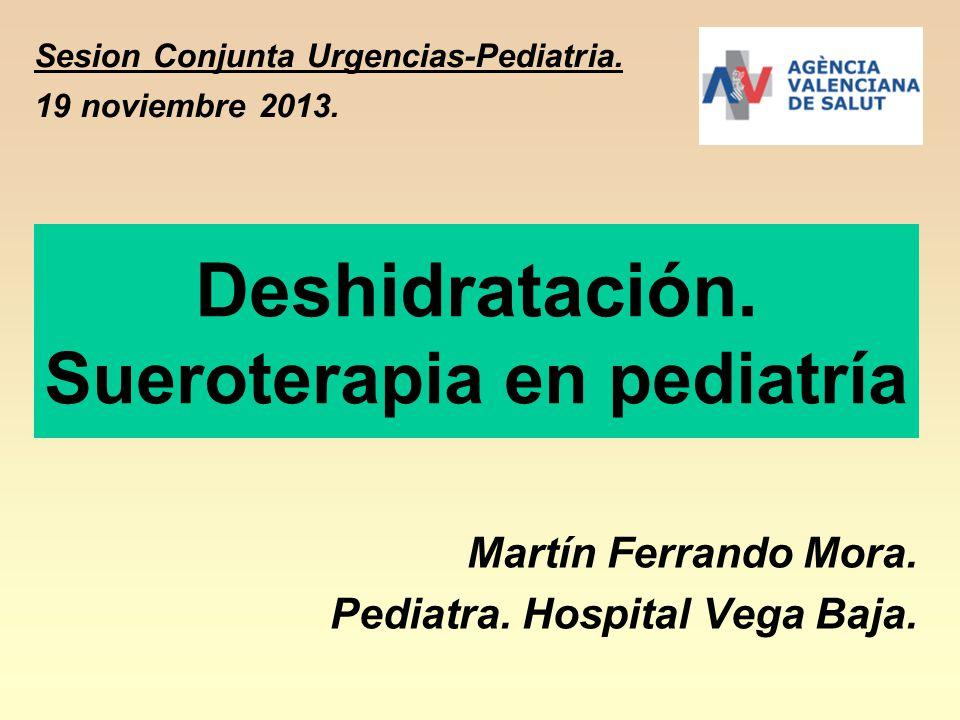 Deshidratación. Sueroterapia en pediatría