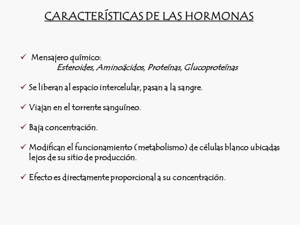 CARACTERÍSTICAS DE LAS HORMONAS