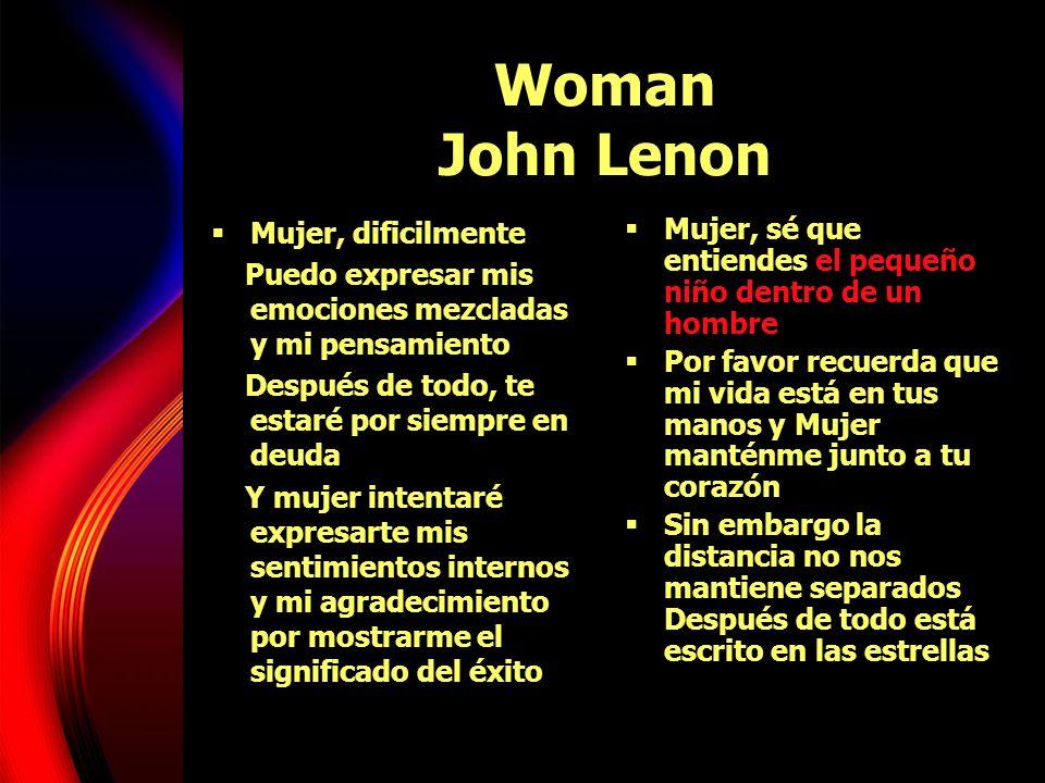 Woman John Lenon Mujer, dificilmente