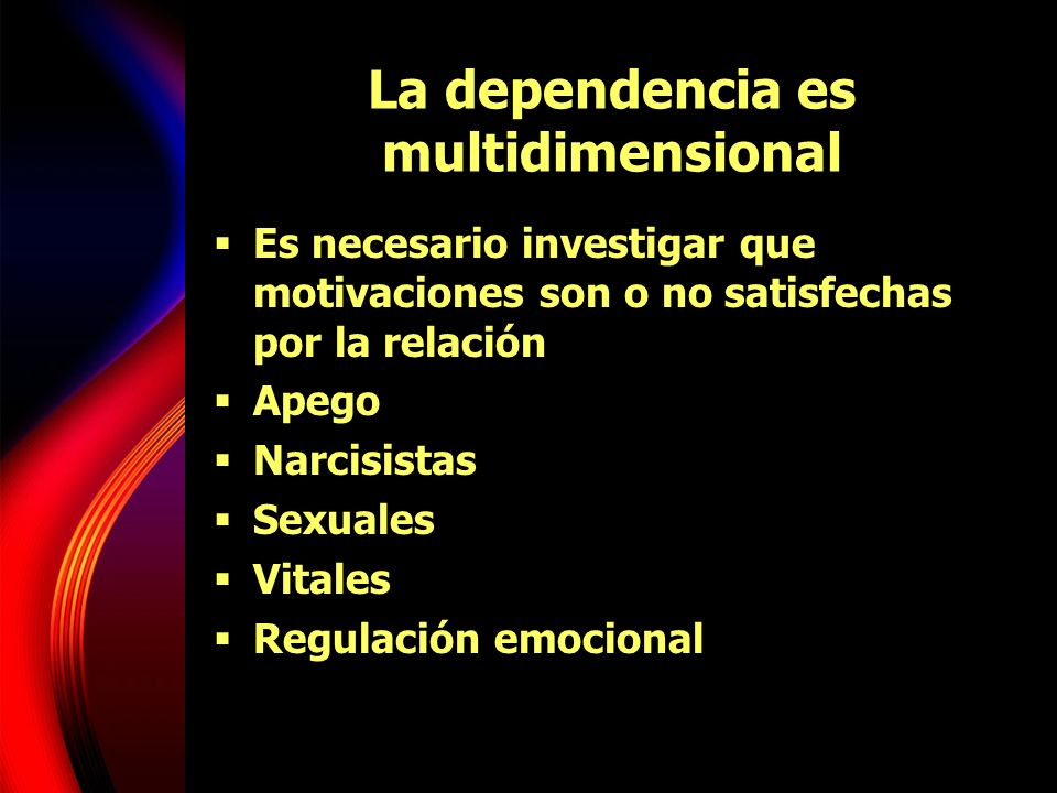 La dependencia es multidimensional