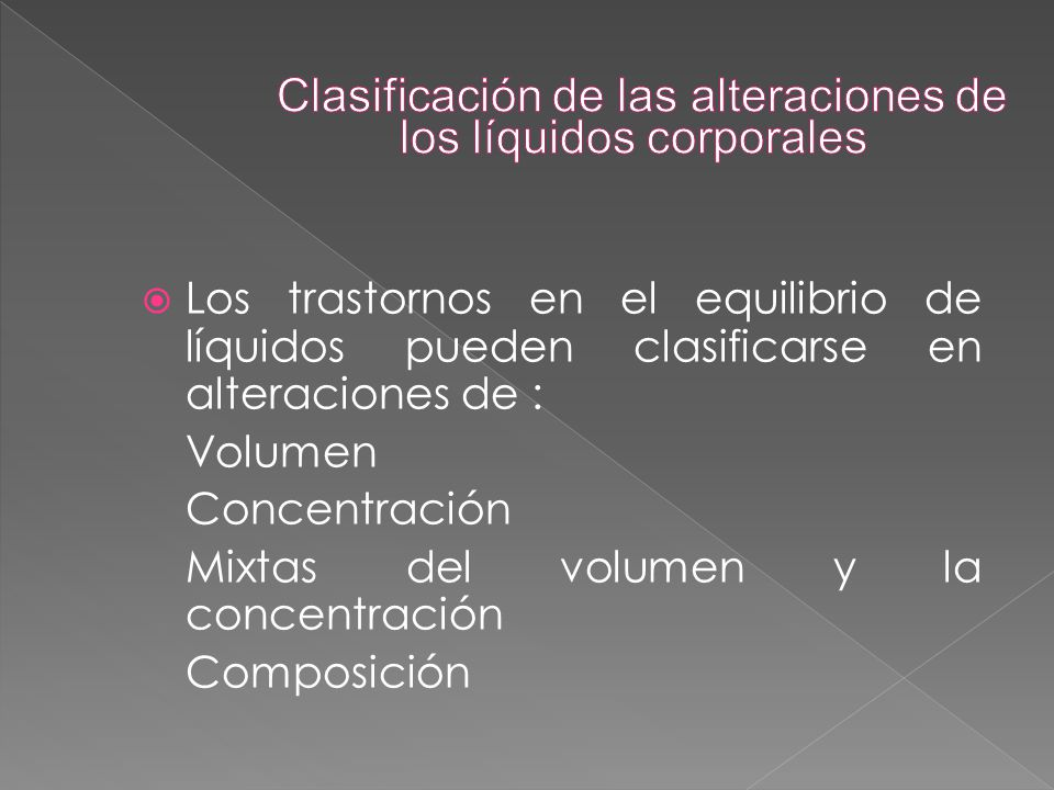 Clasificación de las alteraciones de los líquidos corporales