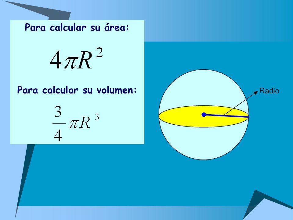 Para calcular su volumen:
