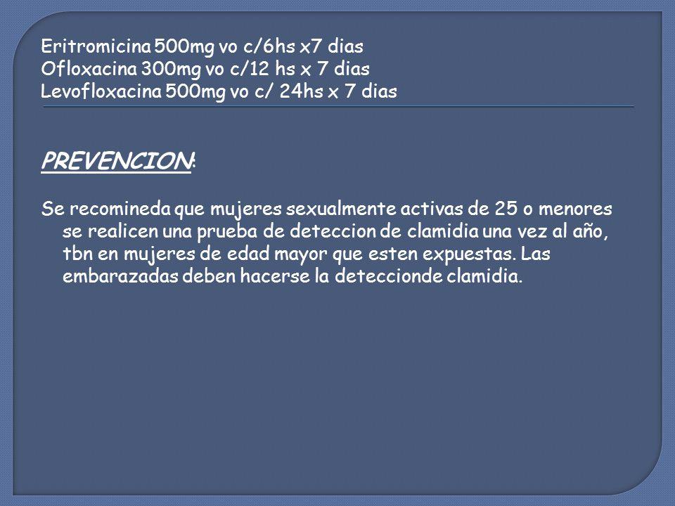 PREVENCION: Eritromicina 500mg vo c/6hs x7 dias