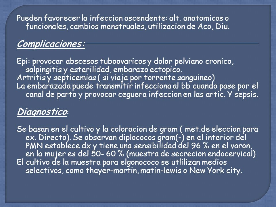 Complicaciones: Diagnostico: