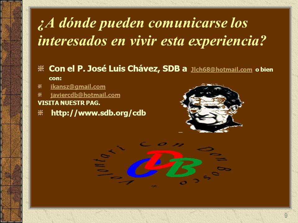 ¿A dónde pueden comunicarse los interesados en vivir esta experiencia