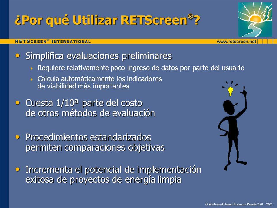 ¿Por qué Utilizar RETScreen®