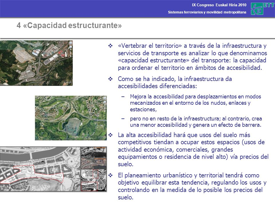 4 «Capacidad estructurante»