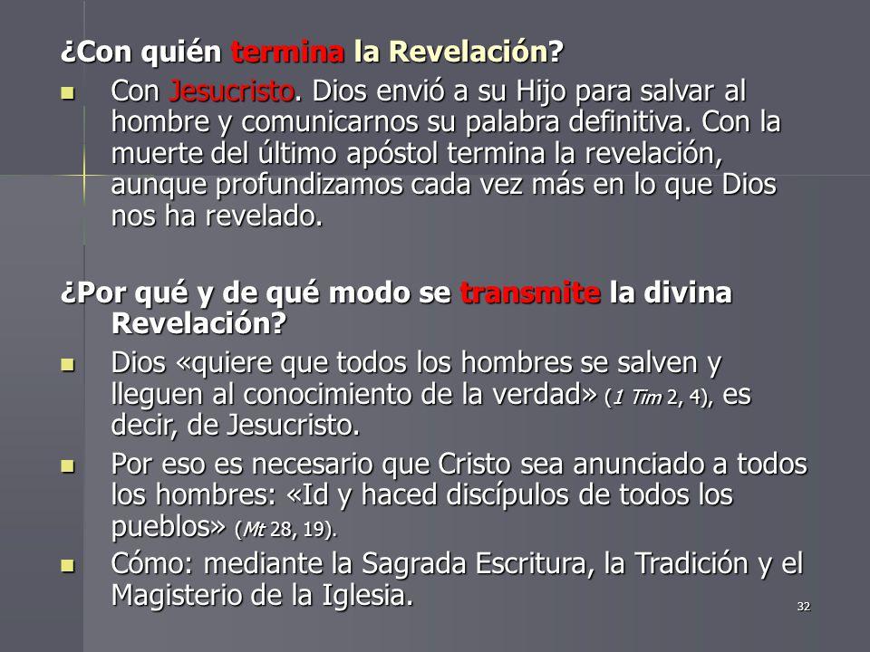 ¿Con quién termina la Revelación