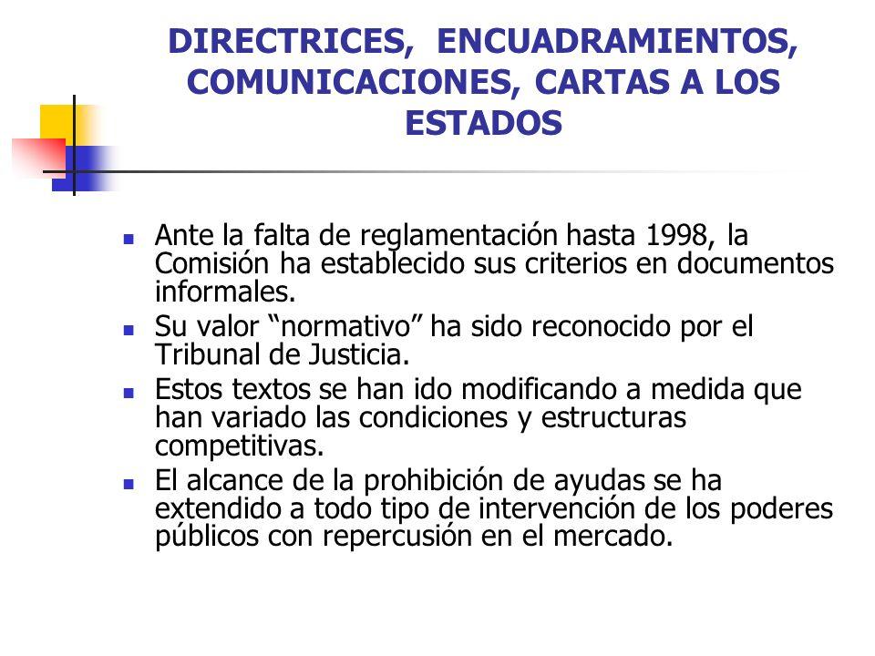 DIRECTRICES, ENCUADRAMIENTOS, COMUNICACIONES, CARTAS A LOS ESTADOS