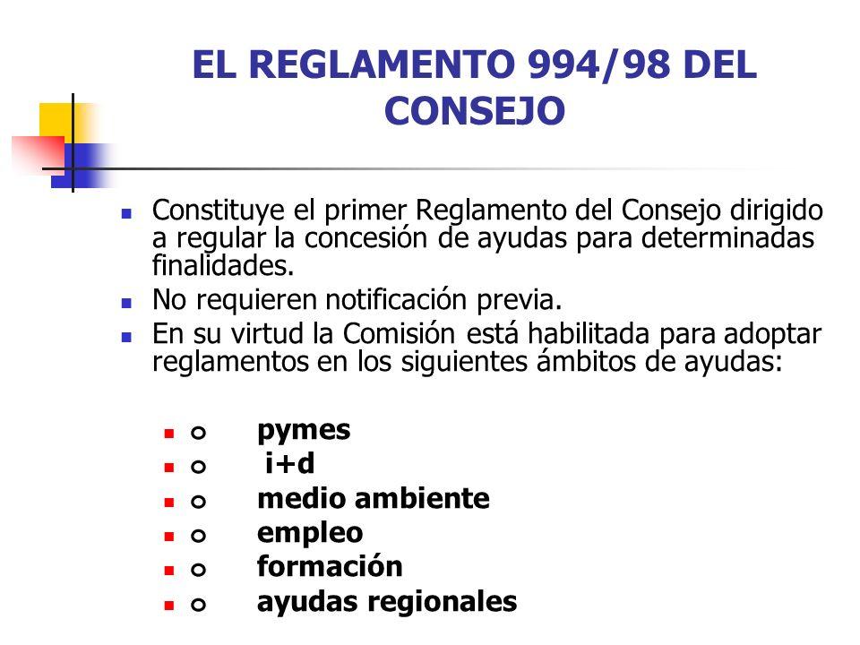 EL REGLAMENTO 994/98 DEL CONSEJO