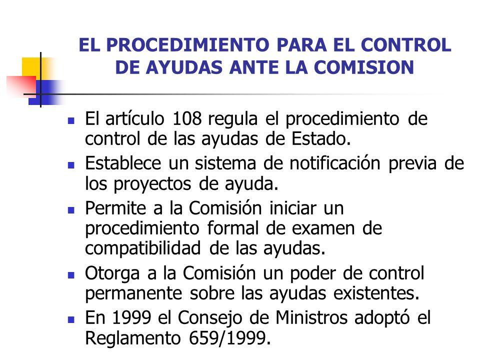 EL PROCEDIMIENTO PARA EL CONTROL DE AYUDAS ANTE LA COMISION