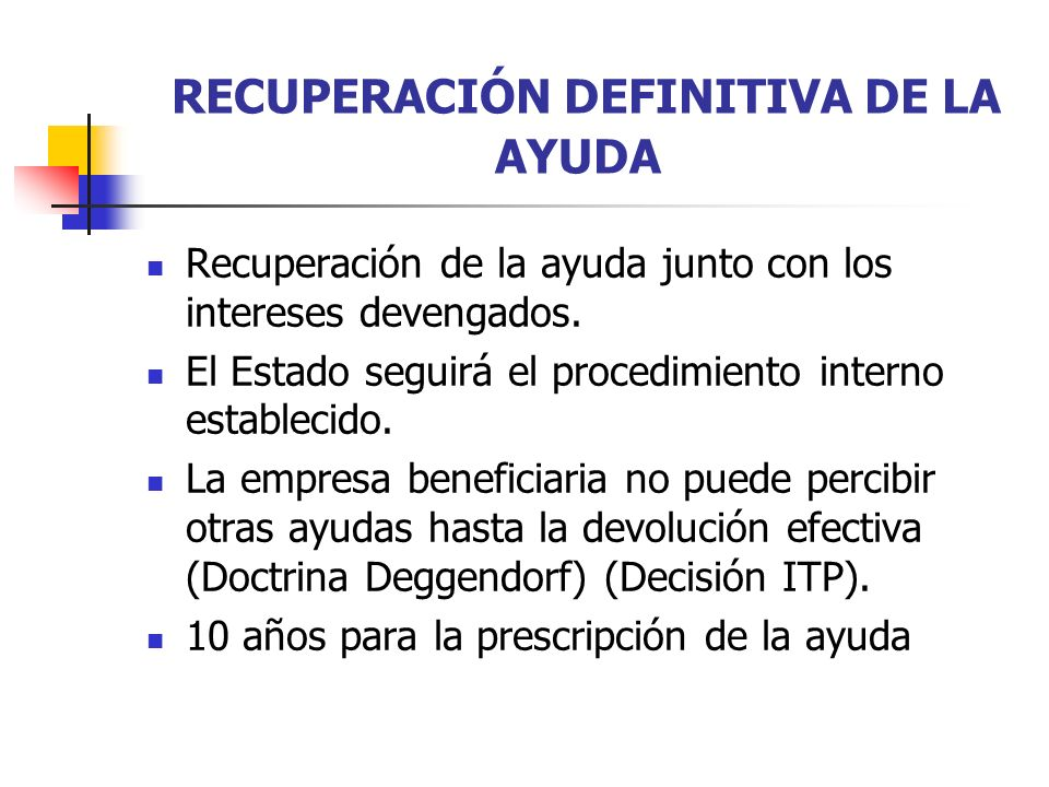 RECUPERACIÓN DEFINITIVA DE LA AYUDA