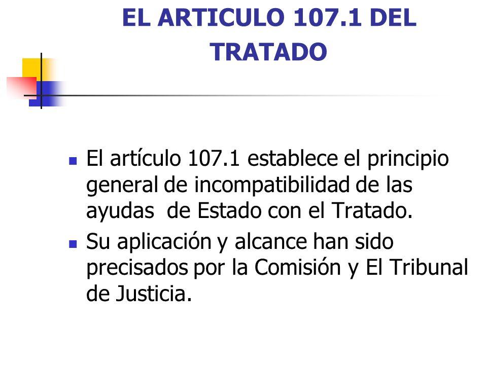 EL ARTICULO 107.1 DEL TRATADO