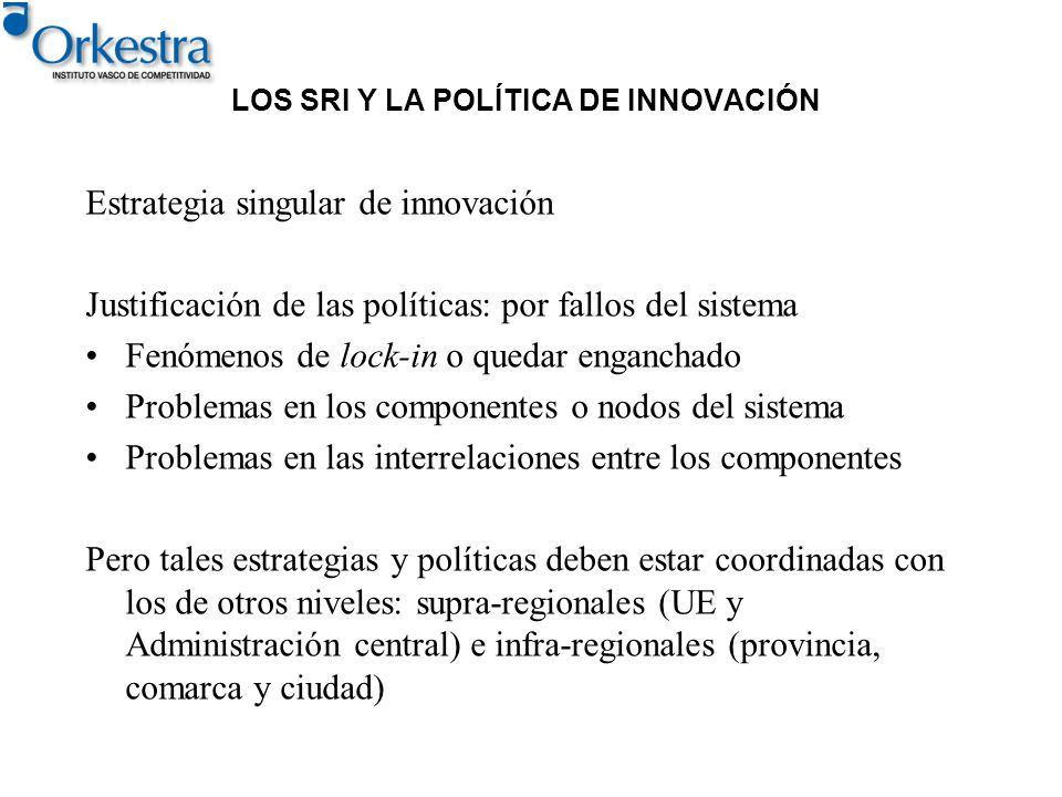 LOS SRI Y LA POLÍTICA DE INNOVACIÓN