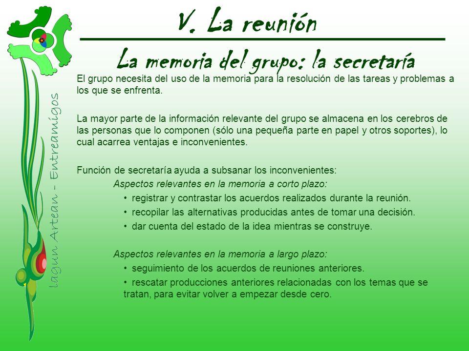 V. La reunión La memoria del grupo: la secretaría