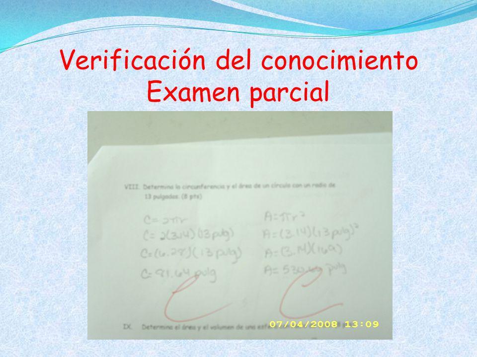 Verificación del conocimiento Examen parcial
