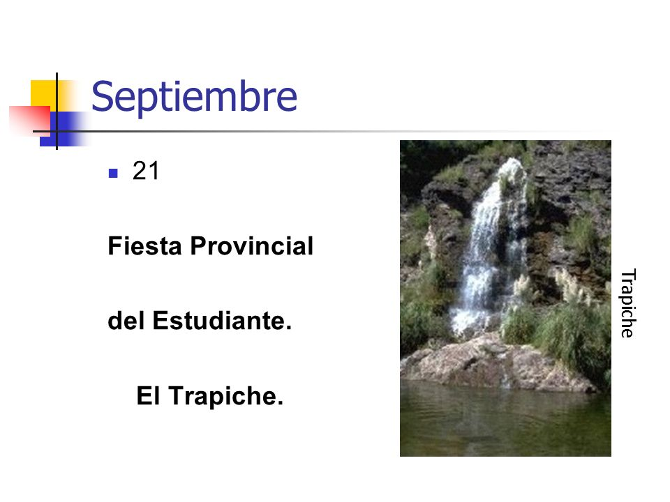 Septiembre 21 Fiesta Provincial del Estudiante. El Trapiche. Trapiche