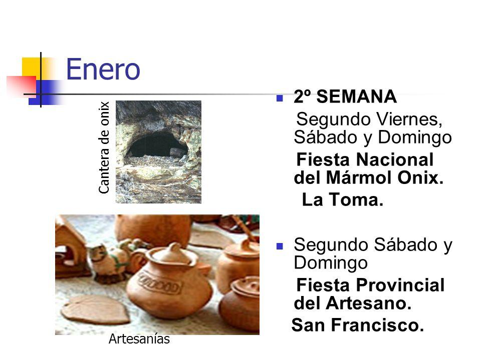 Enero 2º SEMANA Segundo Viernes, Sábado y Domingo